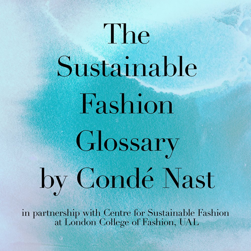 glossary sustainable fasion conde nast